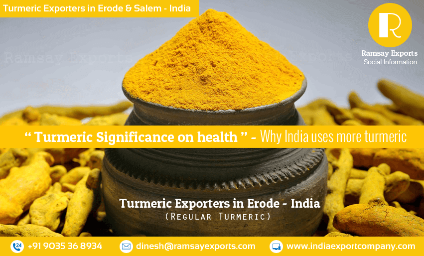 Turmeric Significance on health - A turmeric Exporters View