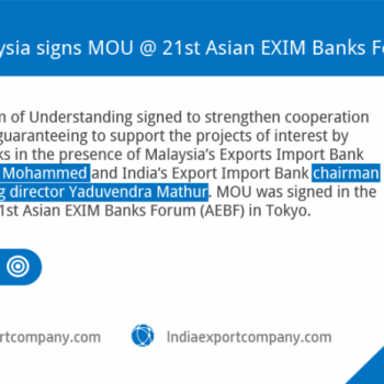 MOU - signed - Exporters in India & Malaysia - Export - import - bank