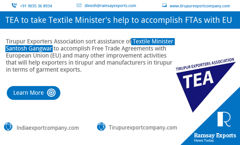 TEA to take Textile Minister's help to accomplish FTAs with EU