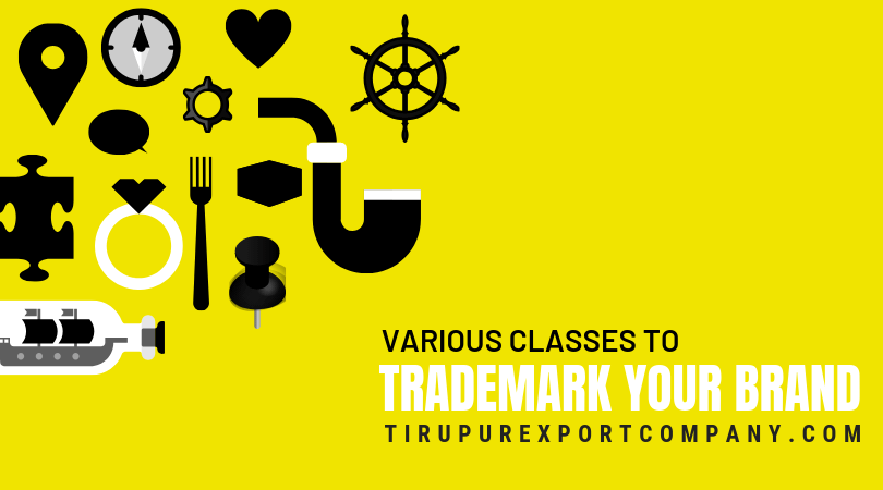 Various Classes to trademark your brand